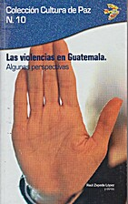 Las violencias en Guatemala : algunas…