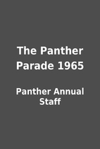 The Panther Parade 1965 by Panther Annual…