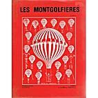 Les montgolfieres: Leur invention, leur…