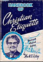 Handbook of Christian Etiquette by Mrs.…