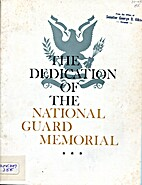 The Dedication of the National Guard…