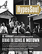 Hype & Soul: Behind the Scenes at Motown by…