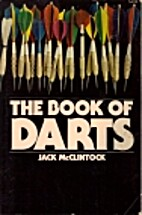 The book of darts by Jack McClintock