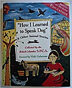 How I Learned To Speak Dog & Other Animal…