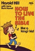 How to Live the Bible Like a King's Kid…