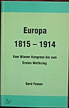 Europa 1815-1914: Vom Wiener Kongress bis…