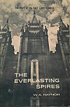 The Everlasting Spires - the Story of the…