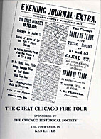 The Great Chicago Fire Tour by Ken Little