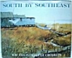 South by Southeast by Walter Cronkite