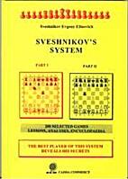 Sveshnikov's System by Evgeny Elinovich…