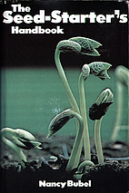 The Seed-Starter's Handbook by Nancy…