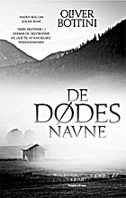 De dødes navne : kriminalroman by Oliver…