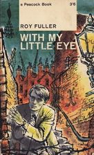 With My Little Eye by Roy Fuller