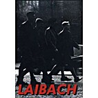 Laibach [videorecording] : a film from…