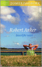Innerlijke vaart : zomerdagboek by Robert…