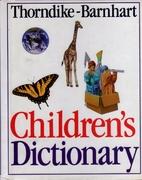 Thorndike-Barnhart Children's Dictionary by…