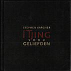 I Tjing voor geliefden by Stephen Karcher