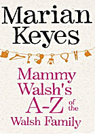 Mammy Walsh's A-Z of the Walsh Family: An…