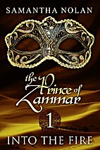 Into the Fire (The Prince of Zammar #1) by…