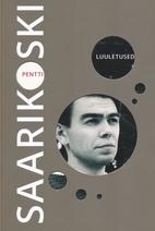 Luuletused by Pentti Saarikoski
