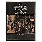 An Album of the Jews in America by Yuri Suhl