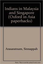 Indians in Malaysia and Singapore by…