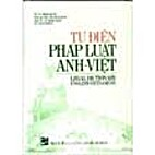 Tu Dien Phap Luat Anh- Viet by Vu Trong Hung