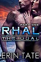 Rhal Part 1 (The Ujal, #3, part 1) by Celia…