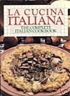 La Cucina Italiana: Classic Italian by…