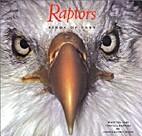 Raptors: birds of prey by John Hendrickson