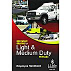 Defensive Driving for Light & Medium Duty…