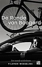 De Ronde van Boogerd by Filemon Wesselink