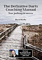 The Definitive Darts Coaching Manual: Your…