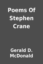 Poems Of Stephen Crane by Gerald D. McDonald