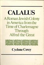 Calalus: A Roman Jewish colony in America…