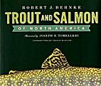 Trout and Salmon of North America by Robert…