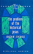 Problem of the Historical Jesus by Joachim…