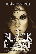 Black Beast (Shadow Thane, #1) by Nenia…