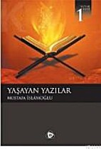 Yaşayan Yazılar by Mustafa İslamoğlu