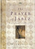 The Prayer of Jabez: Breaking Through to the…