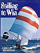 Sailing to Win by Jim Murrant
