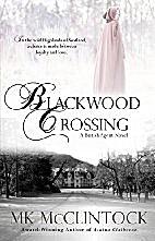 Blackwood Crossing (British Agent Novels…
