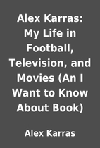 Alex Karras: My Life in Football,…