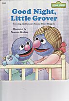 Good Night, Little Grover (Sesame Street…