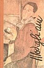 Amedeo Modigliani : [itaalia kunstniku elu…