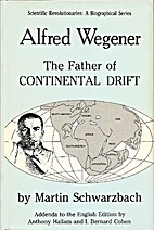 Alfred Wegener und die Drift der Kontinente…