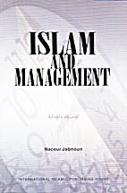 Islam and Management by Naceur Jabnoun