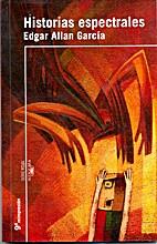 Historias Espectrales by Garcia Edgar Alan