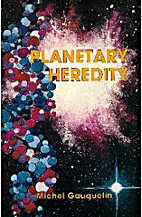 Planetary Heredity by M. Gauquelin