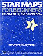 Star Maps for Beginners by I.M. Levitt